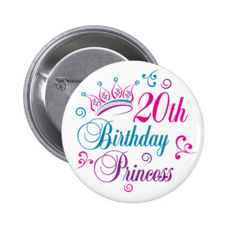20th Birthday Princess 2 Inch Round Button