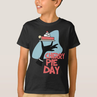 20th February - Cherry Pie Day - Appreciation Day T-Shirt