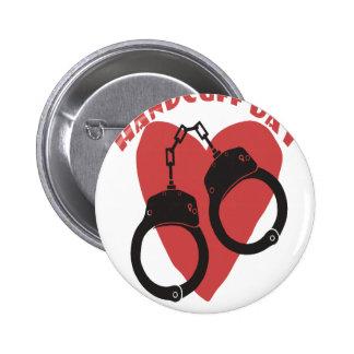 20th February - Handcuff Day - Appreciation Day 2 Inch Round Button