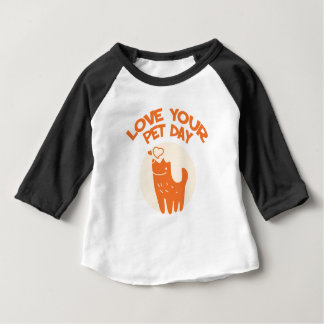 20th February - Love Your Pet Day Baby T-Shirt