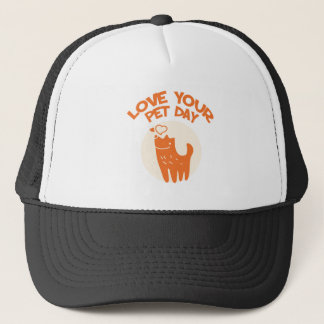 20th February - Love Your Pet Day Trucker Hat