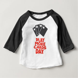 20th February - Play More Cards Day Baby T-Shirt