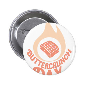 20th January - Buttercrunch Day 2 Inch Round Button