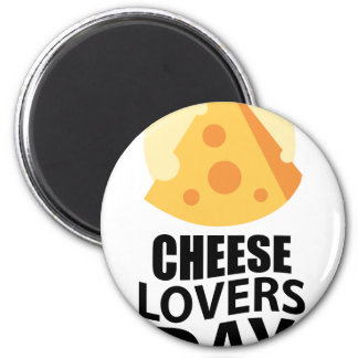20th January - Cheese Lovers Day Magnet