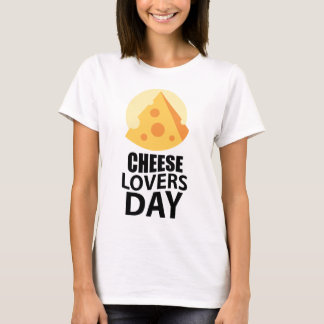 20th January - Cheese Lovers Day T-Shirt
