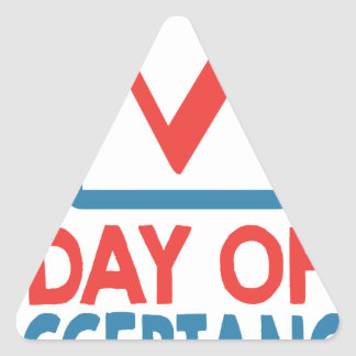 20th January - Day of Acceptance Triangle Sticker