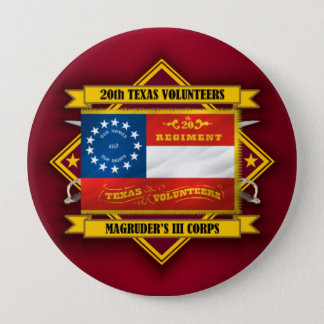 20th Texas Infantry (v5) 4 Inch Round Button