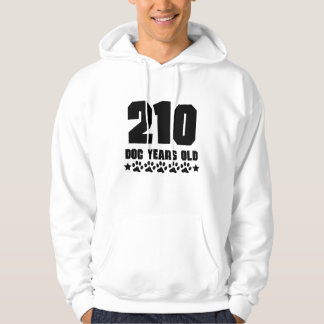 210 Dog Years Old Funny 30th Birthday Hoodie
