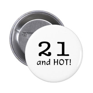 21 And Hot Buttons
