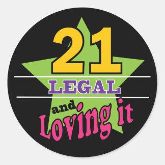 21 and Loving It Round Sticker