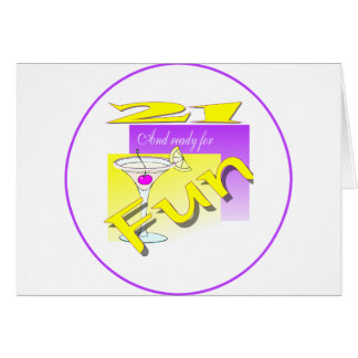 21 And Ready For Fun Greeting Card