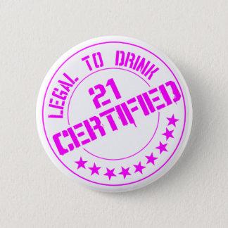 21 Birthday Item Certified Now 21-pink 2 Inch Round Button