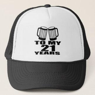 21 Cheers To My Birthday Trucker Hat