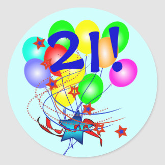 21! Or Any Age Birthday Balloons Round Stickers