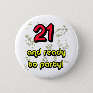 21 & ready to party_edited-1 2 inch round button