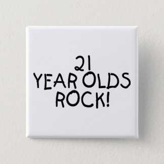 21 Year Olds Rock 2 Inch Square Button