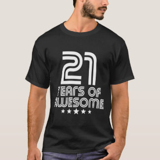 21 Years Of Awesome 21st Birthday T-Shirt