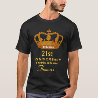 21st Anniversary Birthday King FUNNY V08 T-Shirt