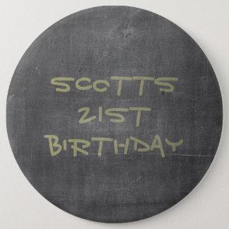 21st Birthday Chalkboard 6 Inch Round Button