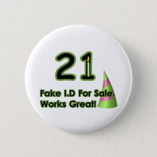 21st Birthday Fak I.D. 2 Inch Round Button