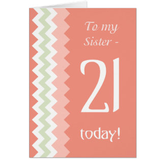 21st Birthday for Sister, Coral, Mint Chevrons Card