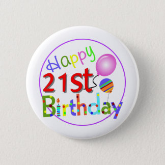 21st birthday greetings 2 inch round button