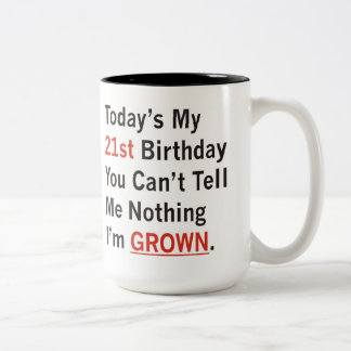 21st Birthday I'm Grown Two-Tone Coffee Mug