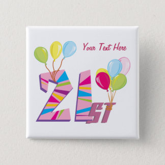 21st Birthday (Pink) Customizable 2 Inch Square Button