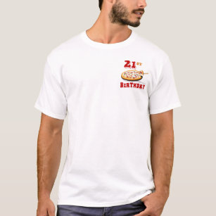 21st Birthday Pizza Party T Shirt