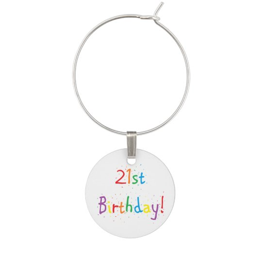 """21st Birthday"" Wine Charm"