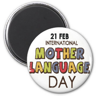 21st February - International Mother Language Day 2 Inch Round Magnet