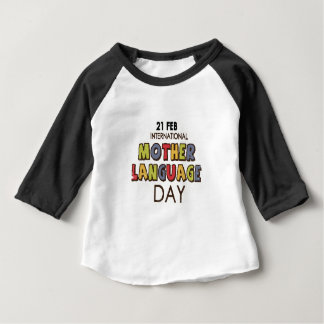 21st February - International Mother Language Day Baby T-Shirt