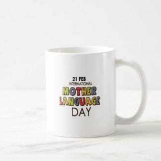 21st February - International Mother Language Day Coffee Mug