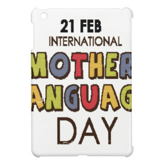 21st February - International Mother Language Day iPad Mini Cases