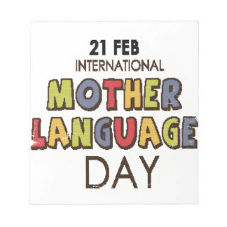 21st February - International Mother Language Day Notepad