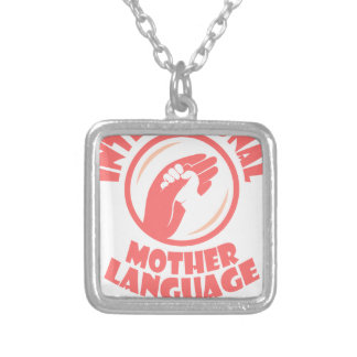 21st February - International Mother Language Day Silver Plated Necklace