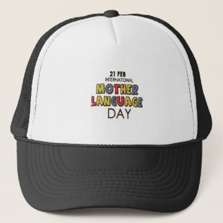 21st February - International Mother Language Day Trucker Hat
