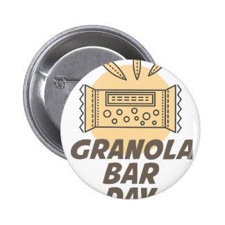 21st January - Granola Bar Day 2 Inch Round Button