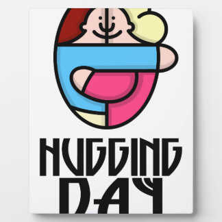 21st  January - Hugging Day - Appreciation Day Plaque