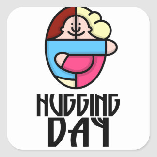 21st  January - Hugging Day - Appreciation Day Square Sticker