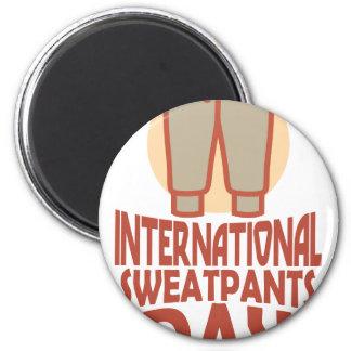 21st January - International Sweatpants Day Magnet