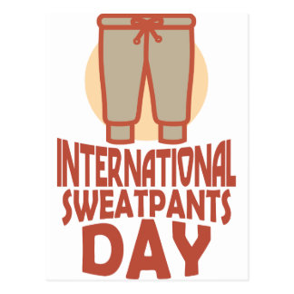 21st January - International Sweatpants Day Postcard