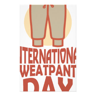 21st January - International Sweatpants Day Stationery