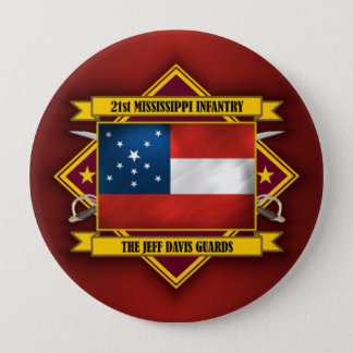 21st Mississippi Infantry 4 Inch Round Button