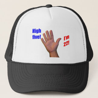 22 High Five! Trucker Hat