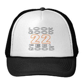 22 Look Good Feel Good Trucker Hats