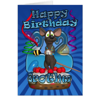 22nd Birthday Card For Brother - Funky Mouse On A