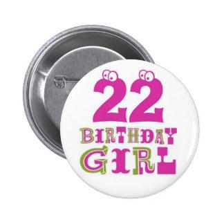 22nd Birthday Girl Button Badge