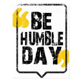 22nd February - Be Humble Day Postcard