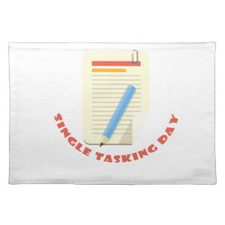 22nd February - Single Tasking Day Placemat